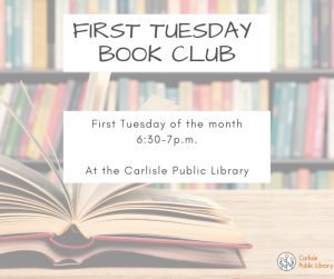 First Tuesday Book Club @ Carlisle Public Library