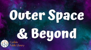 Trivia Night 'Outer Space and Beyond' @ Carlisle Public Library