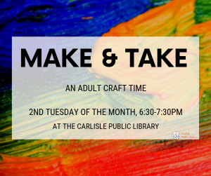 Make & Take @ Carlisle Public Library